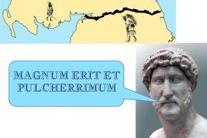 Hadrian's Wall - Magnum erit et pulcherrimum