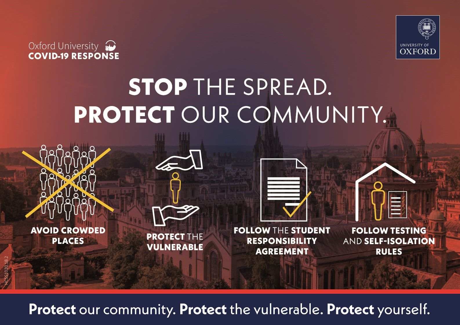 Stop the Spread. Protect Our Community. Avoid crowded places, protect the vulnerable, follow the student responsibility agreement, follow testing and self-isolation rules.